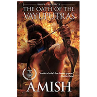 The Oath of the Vayuputras (Shiva Trilogy)